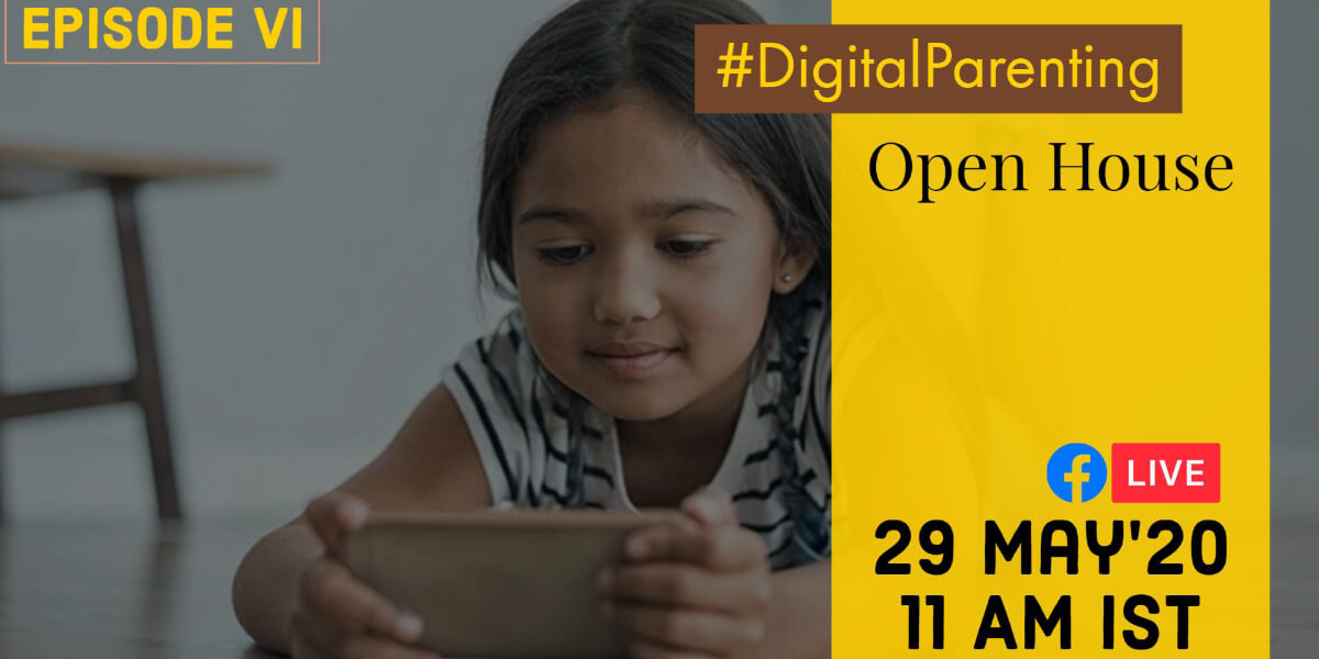 Digital Parenting Open House | Episode VI